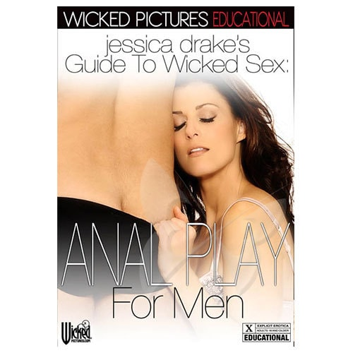 Jessica Drake's Guide To Wicked Sex: Anal For Men