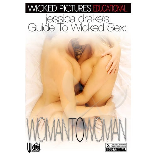 Jessica Drake's Guide To Wicked Sex: Woman 2 Woman