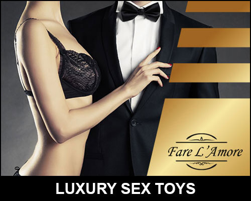 Luxury Sex Toys | Fare L'Amore | Sex Toys For Men